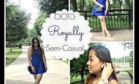 ♡ OOTD: Royally Semi-Casual. ♡