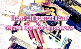 Requested :: Huge Collective Haul & What I Got for Christmas