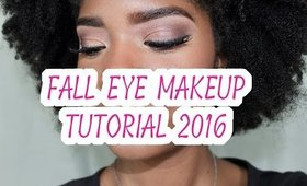 Fall Eye Makeup Tutorial 2016
