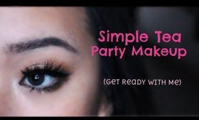 Simple Tea Party Makeup (Get Ready with Me!)