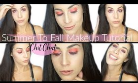 I FELL Into The SUMMER TRAP! | Summer To Fall Makeup Tutorial | Chit Chat GRWM