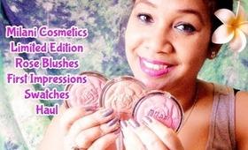 Milani Cosmetics Limited Edition Rose Blushes - First Impressions | Honey Kahoohanohano