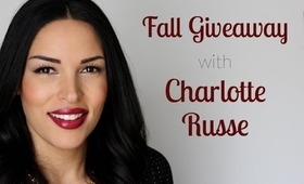 Fall Giveaway with Charlotte Russe! Extended!!!